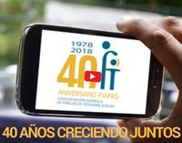 40 años creciendo juntos video FIAPAS