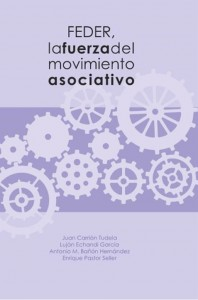 FEDER, la fuerza del Movimiento Asociativo