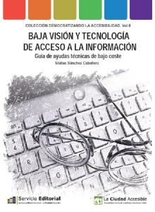 'Baja Visión y Tecnología de acceso a la Información'