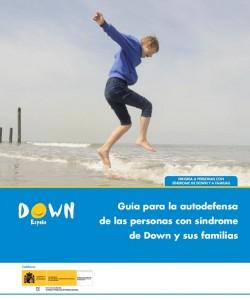 Guía para la autodefensa de las personas con síndrome de Down y sus familias