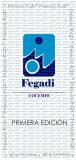 Abierto el plazo de recepción de candidaturas de los I Premios FEGADI