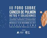 'III Foro sobre Cáncer de Pulmón: retos y soluciones' de la AEACap y la FMQI