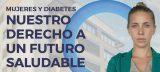 14 de noviembre, el Día Mundial de la Diabetes se centra en la mujer