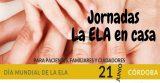 ELA Andalucía organiza las jornadas sociosanitarias 'La ELA en casa'