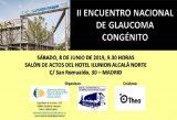 'II Encuentro Nacional de Glaucoma Congénito', este sábado en Madrid